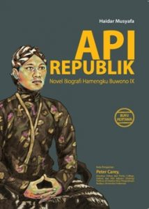 Api Republik: Novel Biografi Hamengku Buwono IX