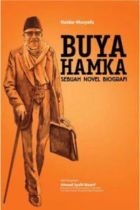 BUYA HAMKA: Sebuah Novel Biografi