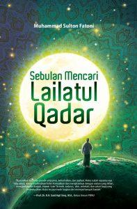 Sebulan Mencari Lailatul Qadar